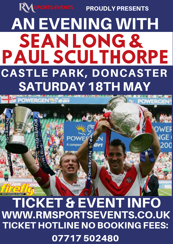 An evening with Great Britain Legends Paul Sculthorpe & Sean Long